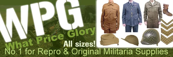 The best resource for reproduction militaria - What Price Glory